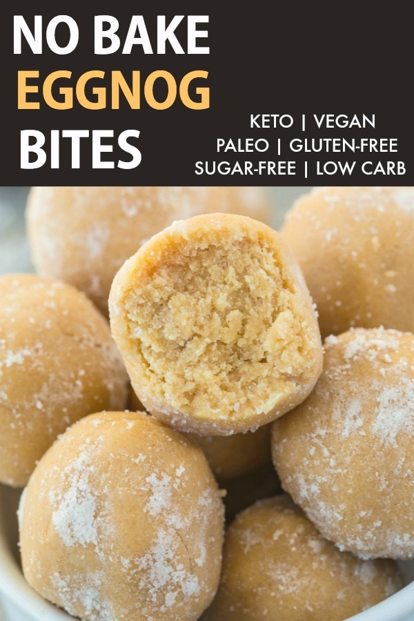 An easy holiday or Christmas recipe for healthy eggnog no bake bites- The perfect dairy-free, protein-packed and sugar-free use for leftover eggnog and the best easy 5-minute eggnog dessert- Paleo, keto, vegan and gluten-free! #eggnog #energybites #christmasrecipes #ketodessert #proteinbites