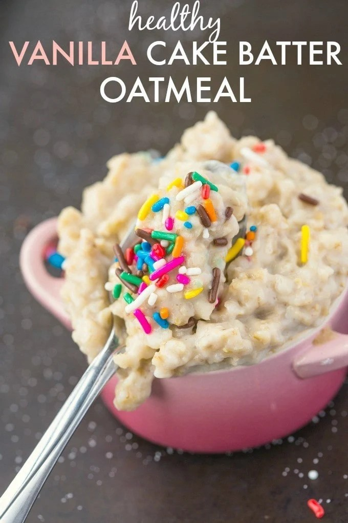 Healthy Vanilla Cake Batter Oatmeal- Enjoy overnight oatmeal style or piping hot- With the taste and texture of REAL cake batter but healthy and NO sugar! {Vegan, gluten free, dairy free recipe}- thebigmansworld.com