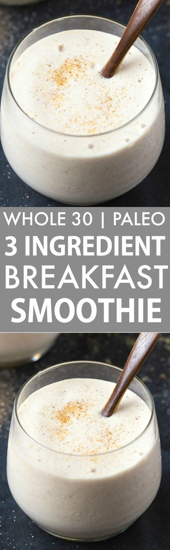 Healthy 3 Ingredient Banana Breakfast Smoothie (Whole 30, Paleo, V, GF)- Whole30 compliant thick and creamy smoothie made with 3 CLEAN ingredients- Filling, satisfying and ready in seconds! {whole 30, paleo, vegan, gluten free, dairy free recipe}- thebigmansworld.com