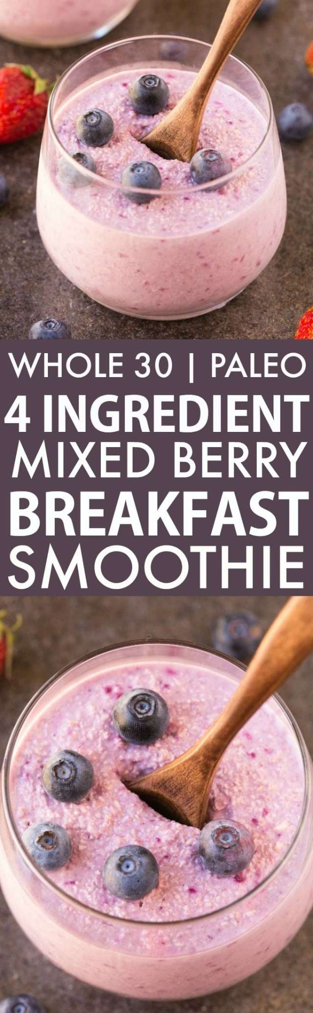 4 Ingredient Mixed Berry Breakfast Smoothie without yogurt, but ultra thick and creamy