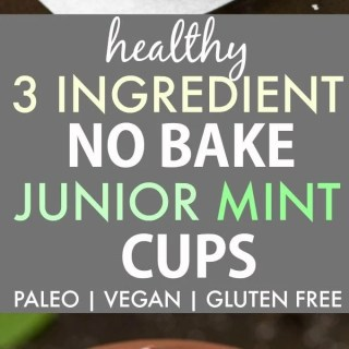 Healthy 3 Ingredient No Bake Junior Mint Cups (Paleo, Vegan, Gluten Free)