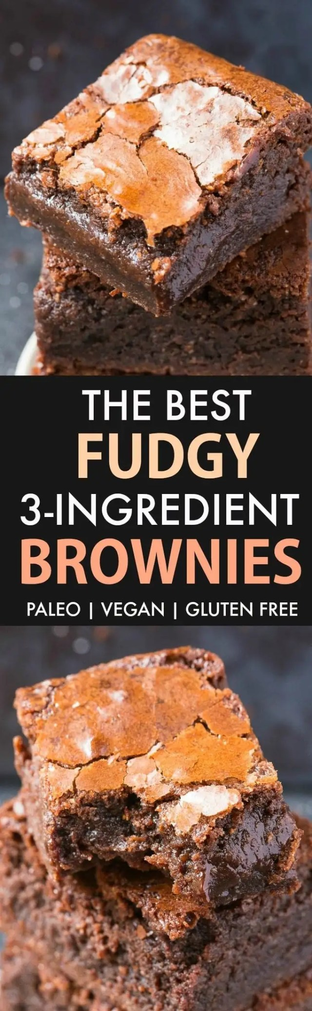 Best Fudgy 3-Ingredient Brownies (Paleo, Vegan, Gluten Free)- Easy, one-bowl recipe for the best ooey, gooey brownies ever- Crispy and crackly on top and BETTER than any boxed mix! {v, gf, p, df recipe}- thebigmansworld.com #brownies #paleo