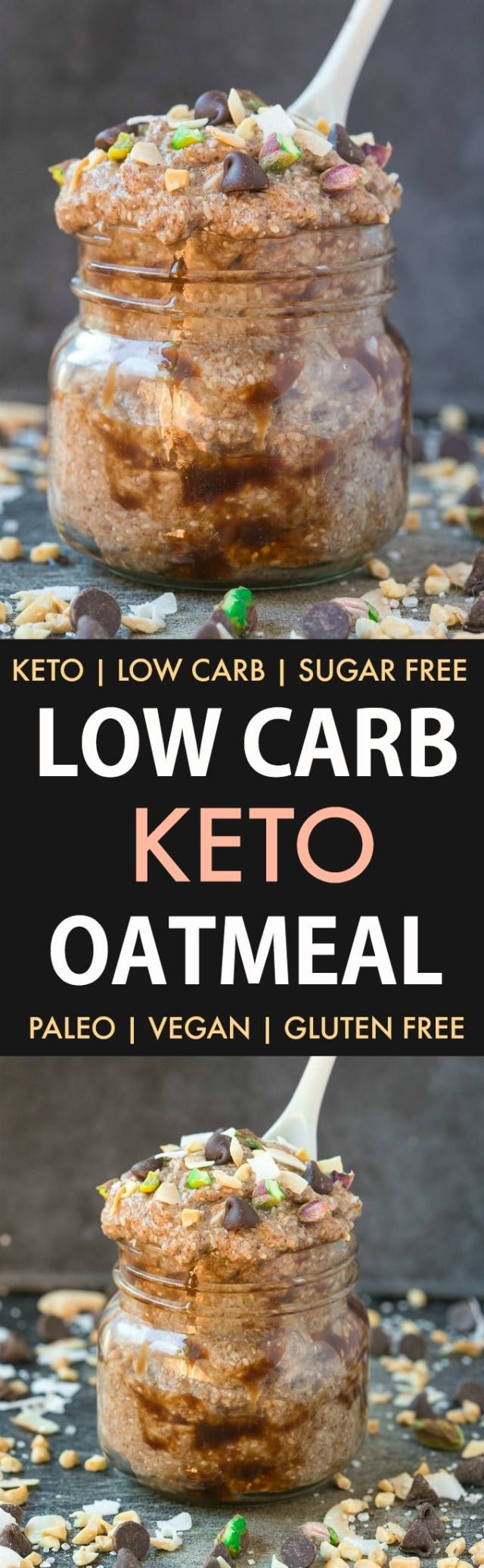 Low Carb Keto Oatmeal (Paleo, Vegan, Gluten Free)- An easy recipe for instant or overnight keto oatmeal made with flaxmeal, chia seeds and coconut- The perfect sugar-free ketogenic breakfast! #oatlessoats #overnightoats #lowcarb #ketogenicbreakfast #ketobreakfast #ketosis | Recipe on thebigmansworld.com