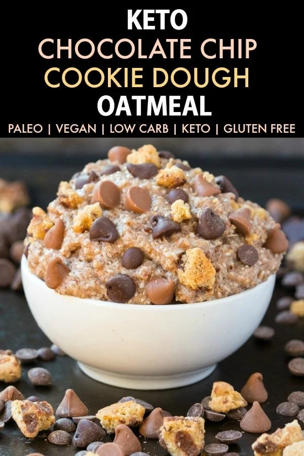 Low Carb Keto Chocolate Chip Cookie Dough Oatmeal (Paleo, Vegan, Gluten Free)- An easy recipe for healthy cookie dough oatmeal made with no oats, no grains and no sugar- A filling protein-packed ketogenic breakfast! #oatlessoats #overnightoats #lowcarb #ketogenicbreakfast #ketobreakfast #ketosis | Recipe on thebigmansworld.com
