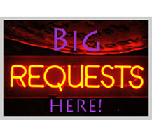 BIG TIME REQUESTS!