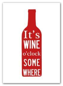 It´s Wine o´clock