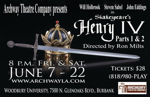 Archway Theatre Company presents Henry IV, Parts 1 & 2