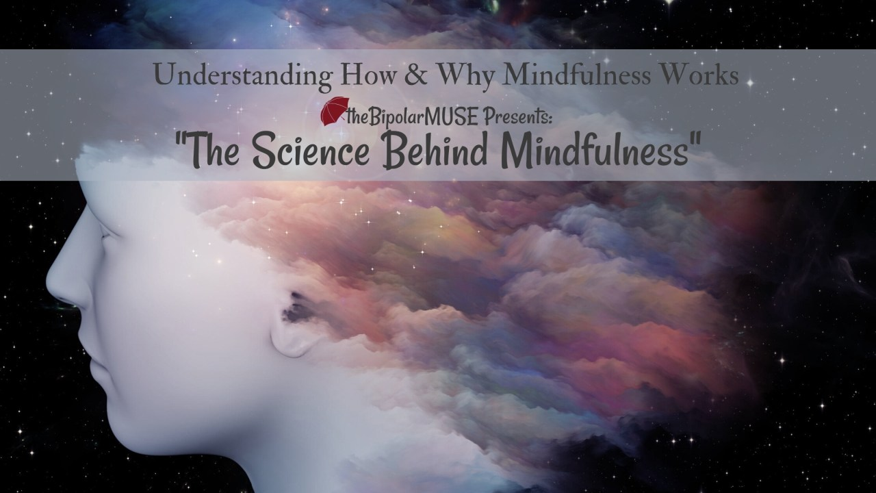 The Science Behind Mindfulness