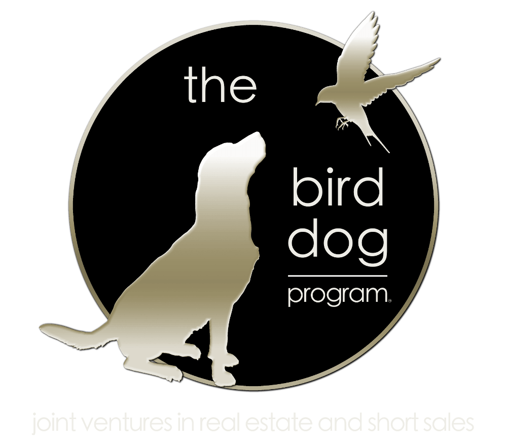 The Bird Dog Program, a Real Estate Investing and Short Sale Program by The Short Sale Gal Kristine Zelazo