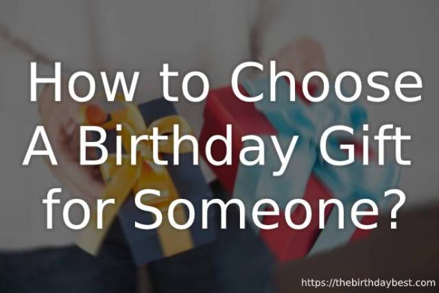 How to Choose a Gift for Someone