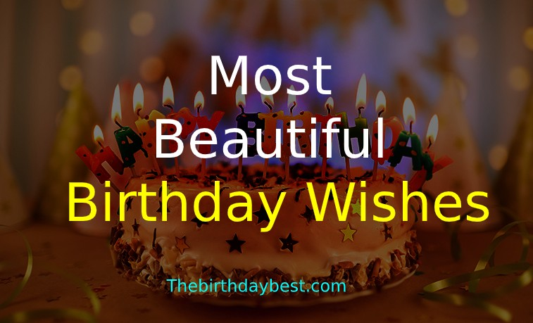 Remarkable 100 Most Beautiful Birthday Wishes Of 2020 Best Collection Funny Birthday Cards Online Alyptdamsfinfo