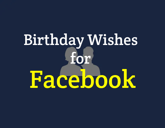 100 Happy Birthday Wishes For Facebook Post 2019 To Share