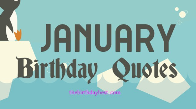 January Birthday Quotes