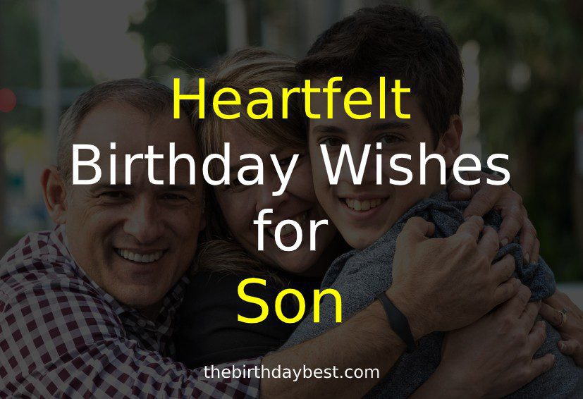 50 Heartfelt Birthday Wishes For Son Of 2020 Beautiful Text