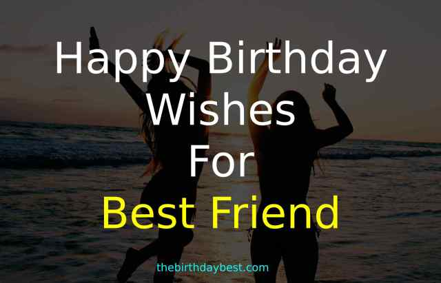 Swell 100 Happy Birthday Wishes For Best Friend Of 2020 Personalised Birthday Cards Petedlily Jamesorg