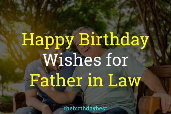 Birthday Wishes for Father in Law