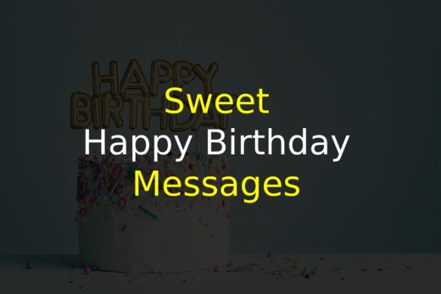 Sweet Happy Birthday Messages