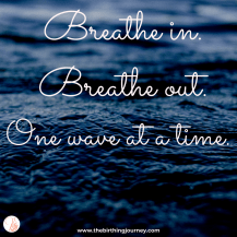 The Birthing Journey Birth Affirmation Breathe In Breathe Out