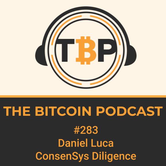TBP283 - Daniel Luca - ConsenSys Diligence