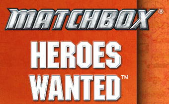 Matchbox Heroes Wanted