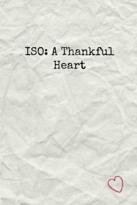 ISO A Thankful Heart