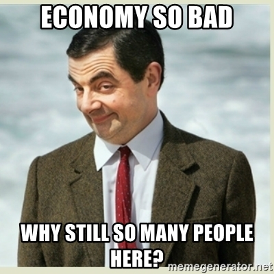 economy-so-bad-why-still-so-many-people-here