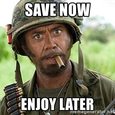 save-now-enjoy-later.jpg