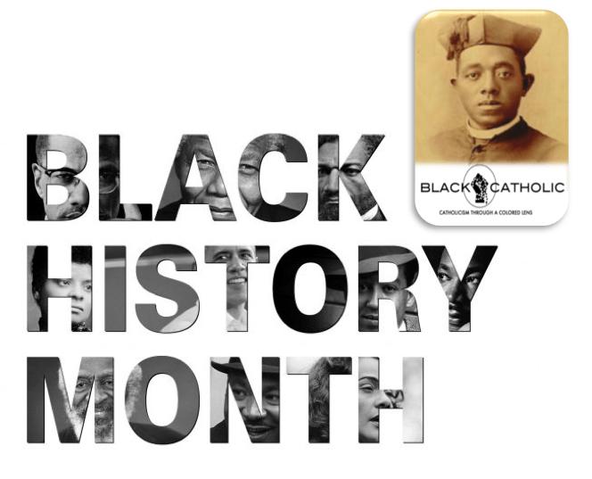Black History Month 2019 – How BLACKCATHOLIC Will Celebrate!