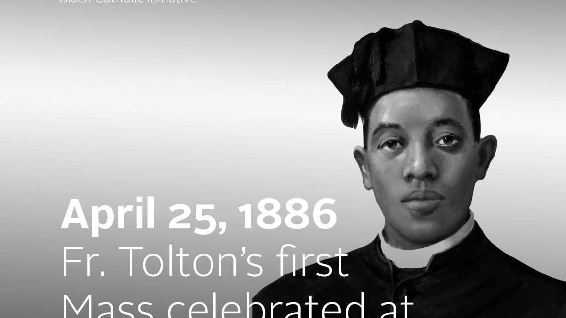APRIL – FATHER AUGUSTUS TOLTON MONTH 2021: Anniversary of Totlon's first Mass at St. Peter's Basilica in Rome on Easter Day