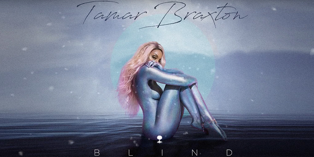 Tamar Braxton Blind Single | 40 & Free Issa Vibe!