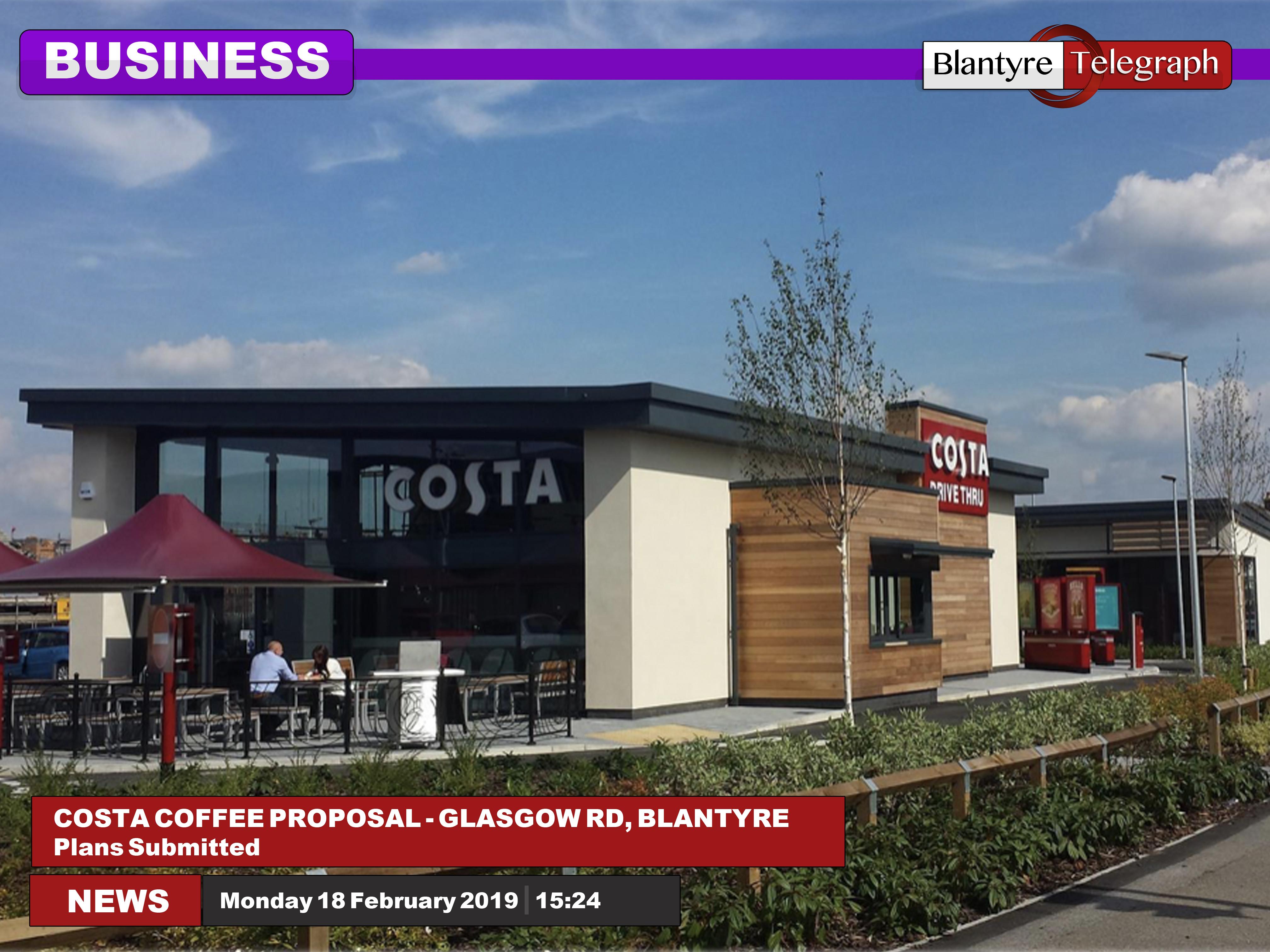 Costa Coffee Plans Blantyre Telegraph News For Community