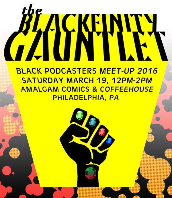 blackfinity gauntlet_amalgam_theblerdgurl_blerd podcast