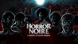 horror noire, shudder, bhm, theblerdgurl