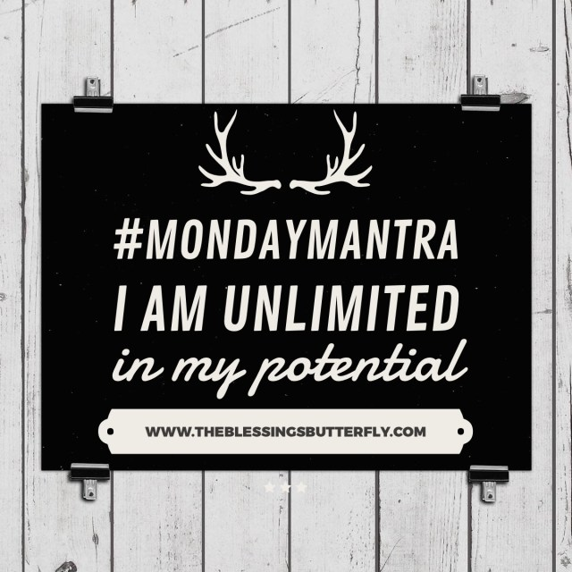 I am unlimited in my potential.