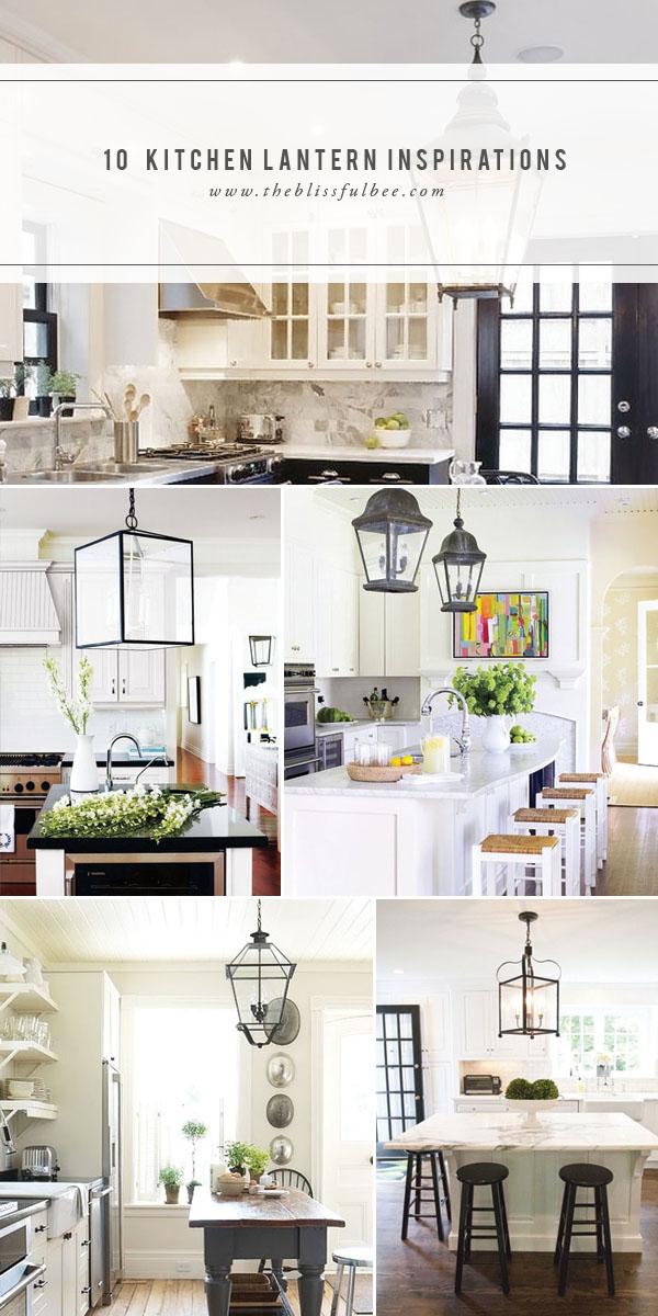 kitchen lanterns cabinets san jose 10 lantern inspirations the blissful bee