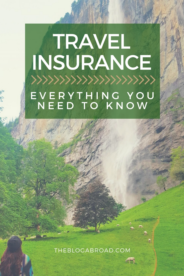 Travel Insurance | Everything You Need To Know | TheBlogAbroad.com
