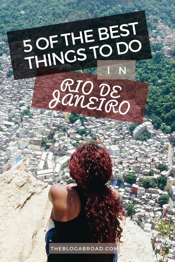 5 Things to do in Rio | TheBlogAbroad.com