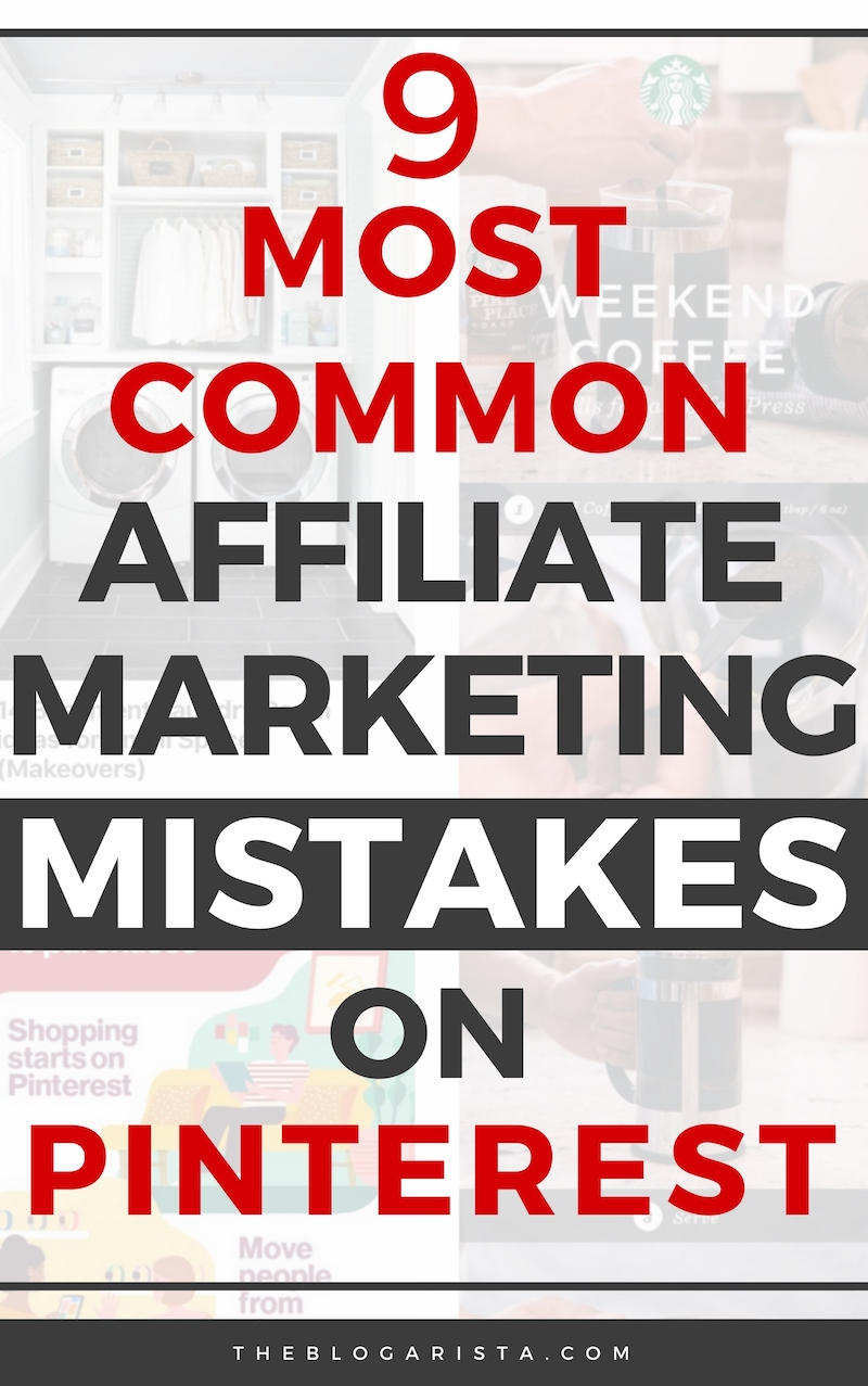 Text on light background: 9 most common affiliate marketing mistakes on Pinterest,
