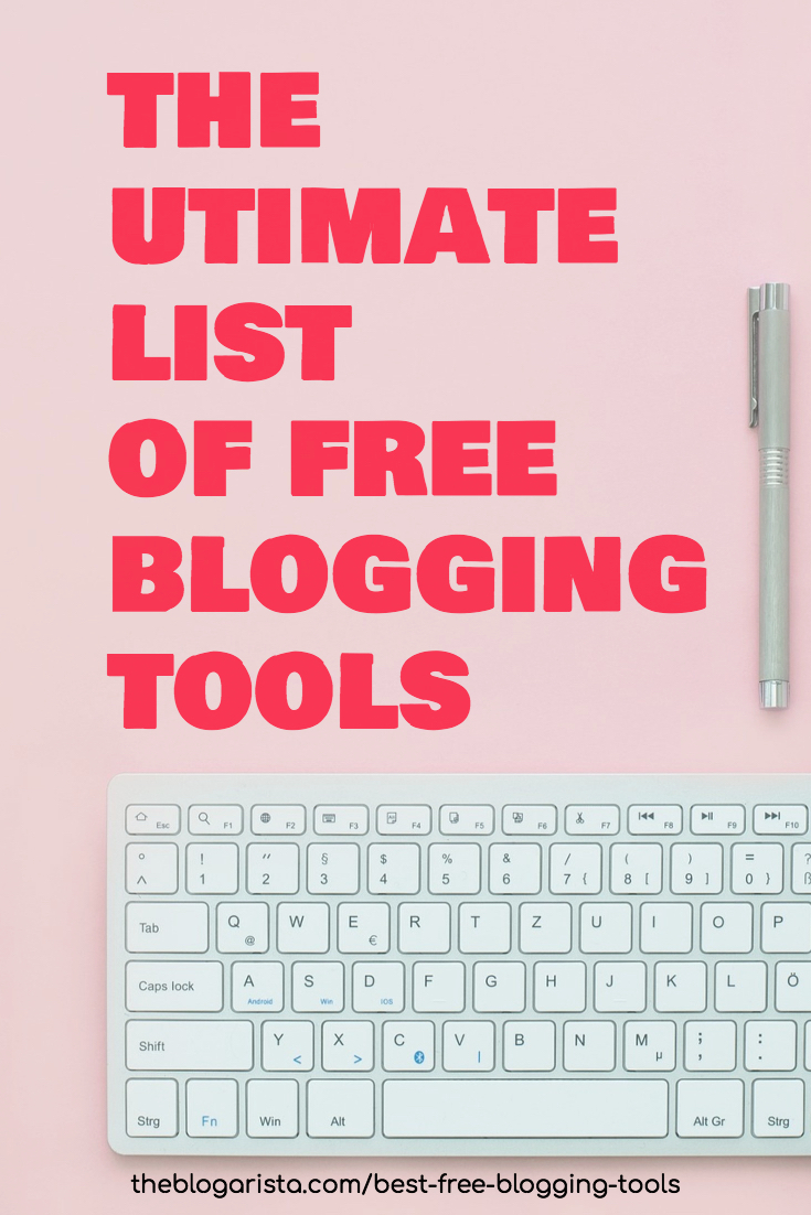 the ultimate list of free blogging tools text overlaying image of keyboard and pen on pink background