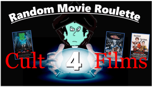 Random Movie Roulette 4: Cult Films