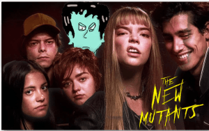 I liked The New Mutants.