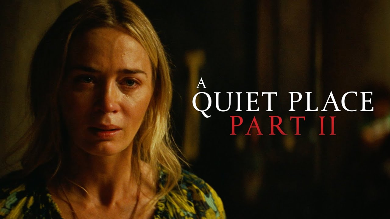 A Quiet Place Part II: A Long Awaited Review