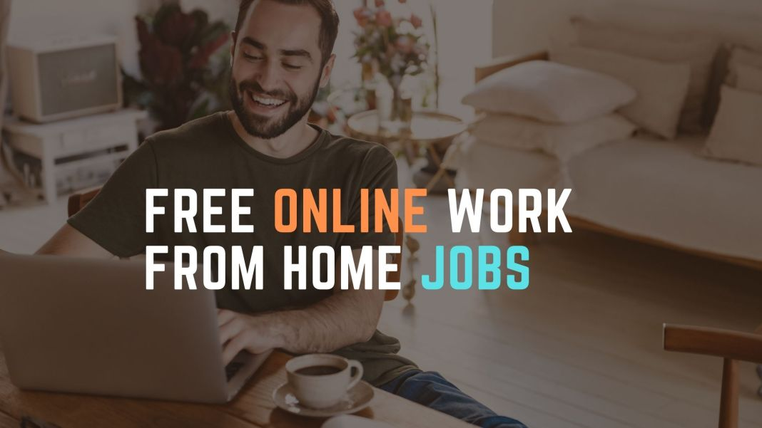 free Online work from home jobs