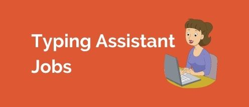 typing assistant home based typing jobs