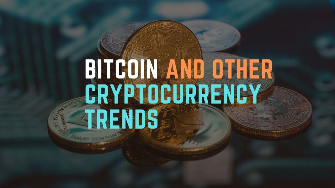 Bitcoin and Other Cryptocurrency Trends