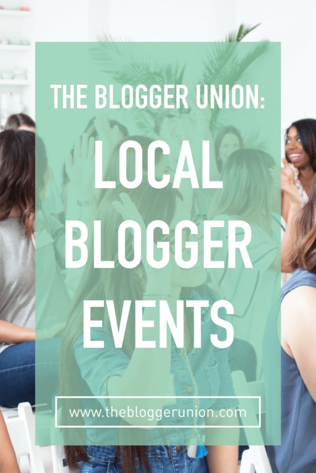 The Blogger Union has local blogger events for bloggers to network and learn from experts. Click to read more or pin and save for later!