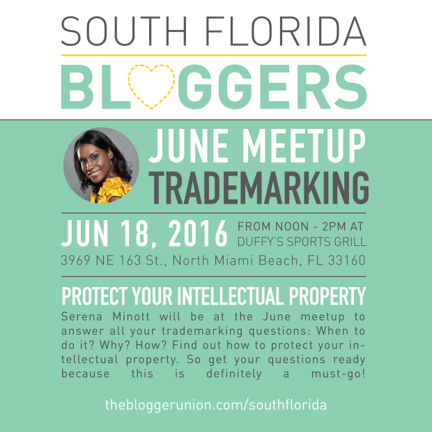 Serena Minott will be at the June meetup to answer all your trademarking questions: When to do it? Why? How? Find out how to protect your intellectual property..