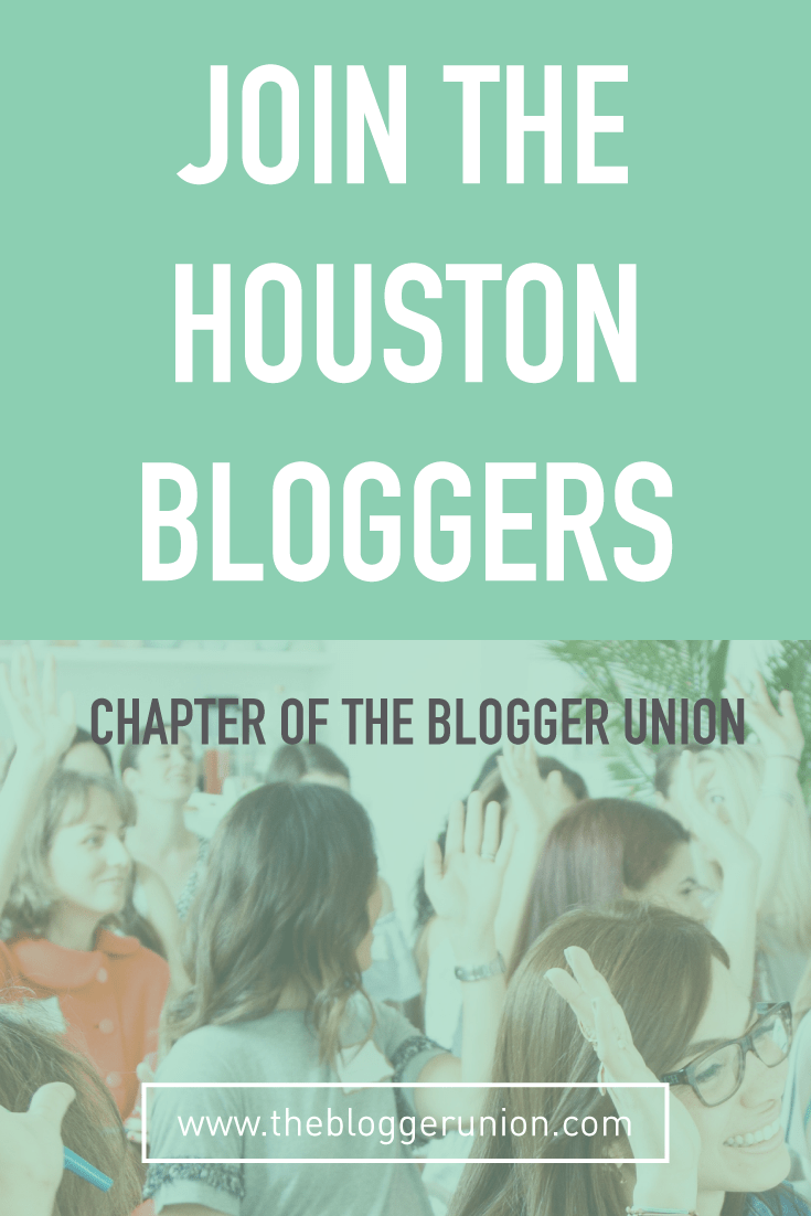 The Houston Bloggers Chapter of The Blogger Union meet once a month to network and learn about different blogging topics from expert guest speakers. Click to find out more or pin and save for later!