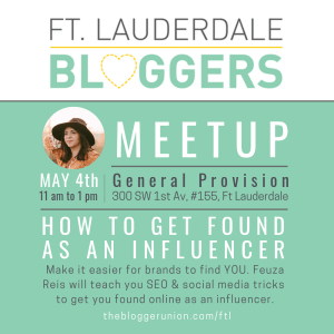 Ft Lauderdale Bloggers May 2019 Meetup on Getting Found as an Influencer