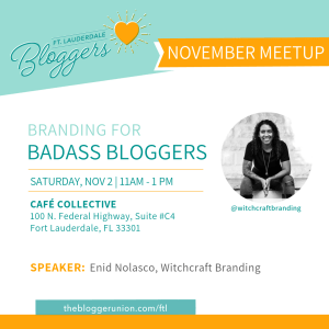 Nov Meetup on Branding for Badass Bloggers